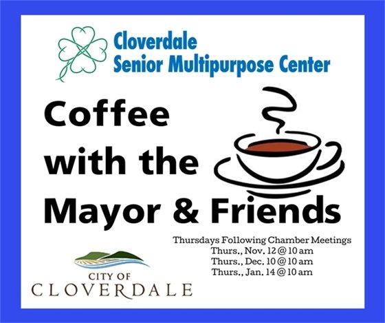 Coffee with the Mayor, hosted by Cloverdale Senior Center