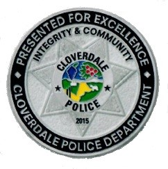 Presented for Excellence Cloverdale Police Department Integrity and Community Cloverdale Police 2015